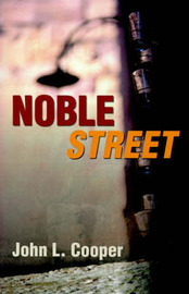 Noble Street by John L. Cooper image