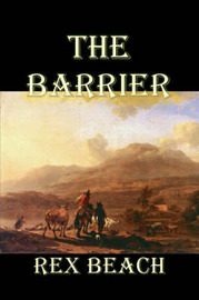 The Barrier by Rex Beach image