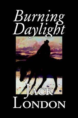 Burning Daylight by Jack London image