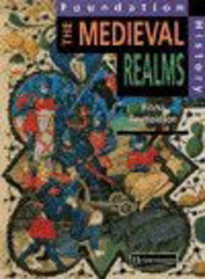 Foundation History: Student Book. Medieval Realms by Fiona Reynoldson image