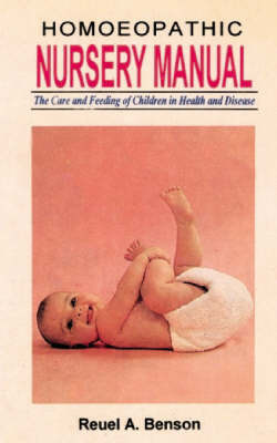 Homoeopathic Nursery Manual by B. Enson
