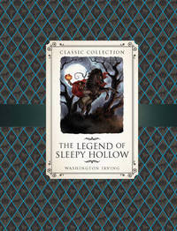 Classic Collection: Sleepy Hollow by Saviour Pirotta