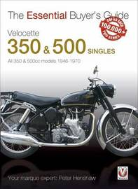 The Essential Buyers Guide Velocette 350 & 500 Singles by Peter Henshaw