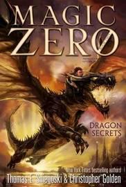 Dragon Secrets by Thomas E Sniegoski