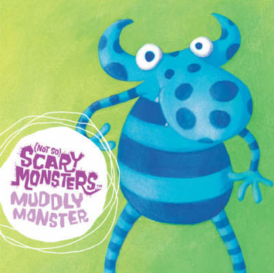 Muddly Monster by Mandy Archer