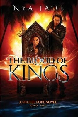 The Blood of Kings by Nya Jade image