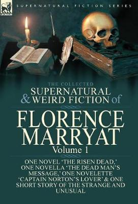 The Collected Supernatural and Weird Fiction of Florence Marryat by Florence Marryat image