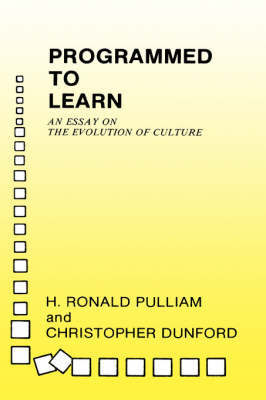 Programmed to Learn by Christopher Dunford