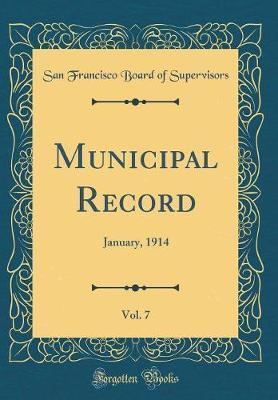 Municipal Record, Vol. 7 by San Francisco Board of Supervisors image