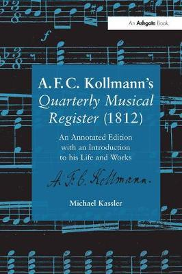 A.F.C. Kollmann's Quarterly Musical Register (1812) by Michael Kassler
