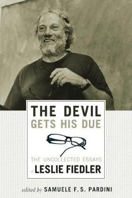 The Devil Gets His Due by Leslie Fiedler image