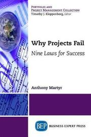 Why Projects Fail by Tony Martyr