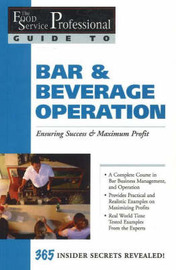 Food Service Professionals Guide to Bar & Beverage Operation by Chris Parry image
