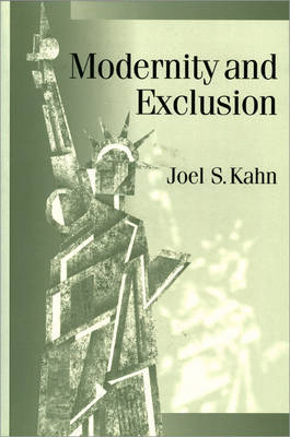 Modernity and Exclusion by Joel S. Kahn image