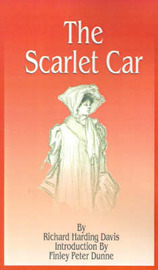 The Scarlet Car by Finley Peter Dunne image