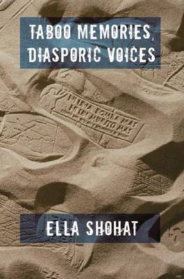 Taboo Memories, Diasporic Voices by Ella Shohat image