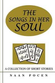 The Songs in Her Soul: A Collection of Short Stories by Naan Pocen image