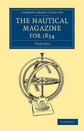 The Nautical Magazine for 1834 by Various Authors