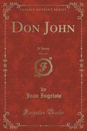 Don John, Vol. 1 of 3 by Jean Ingelow