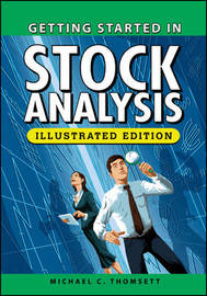 Getting Started in Stock Analysis, Illustrated Edition by Michael C Thomsett