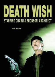 Death Wish by Rob Kovitz