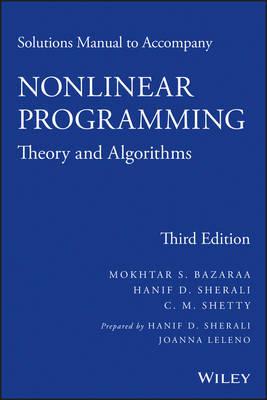 Solutions Manual to accompany Nonlinear Programming by Mokhtar S Bazaraa