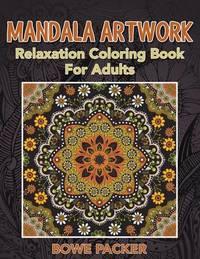 Mandala Artwork by Bowe Packer