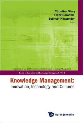 Knowledge Management: Innovation, Technology And Cultures - Proceedings Of The 2007 International Conference image