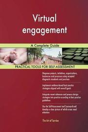 Virtual Engagement a Complete Guide by Gerardus Blokdyk