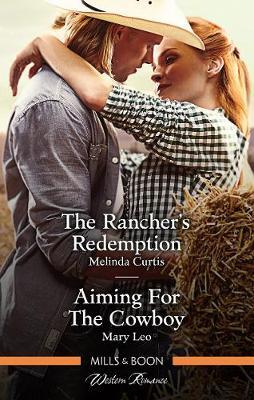 The Rancher's Redemption/Aiming For The Cowboy image