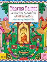 Dharma Delight by Rodney Alan Greenblat