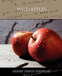 Wild Apples by Henry David Thoreau