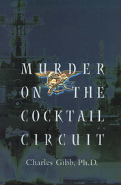 Murder on the Cocktail Circuit by Charles Gibb image