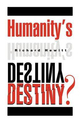 Humanity's Destiny? by Richard Hewitt image