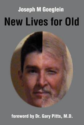 New Lives for Old by Joseph M. Goeglein image