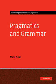 Pragmatics and Grammar by Mira Ariel image