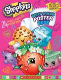 Shopkins: Berry Special Poster Book by Scholastic