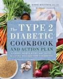 The Type 2 Diabetic Cookbook & Action Plan by Martha McKittrick