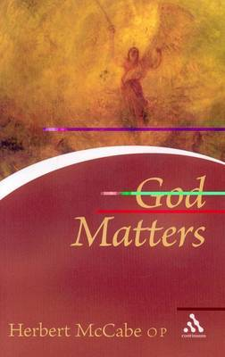 God Matters by Herbert McCabe