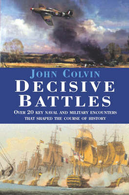 Decisive Battles by John Colvin image
