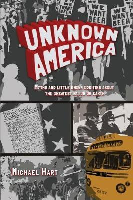 Unknown America by Michael P Hart