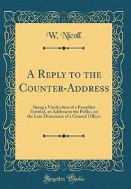 A Reply to the Counter-Address by W. Nicoll image