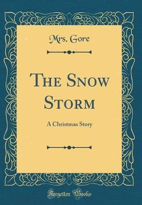 The Snow Storm by Mrs Gore image
