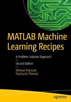 MATLAB Machine Learning Recipes by Michael Paluszek image
