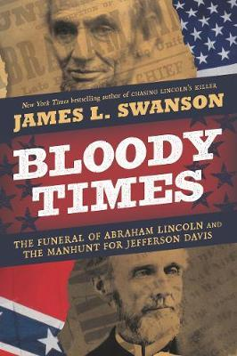 Bloody Times by James L Swanson image
