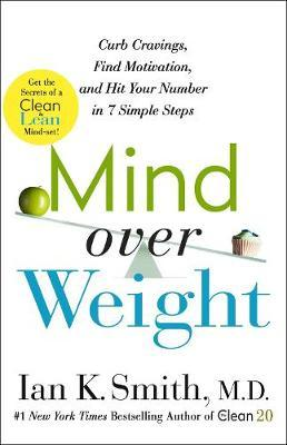 Mind Over Weight by Ian Smith