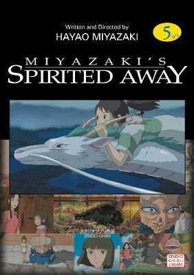 Spirited Away, Vol. 5 by Hayao Miyazaki