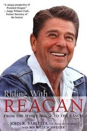 Riding with Reagan by John R. Barletta image