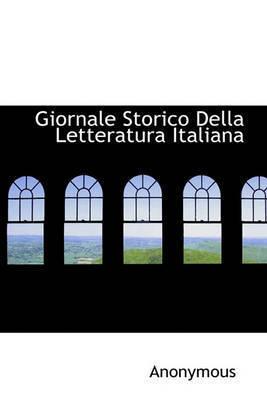 Giornale Storico Della Letteratura Italiana by * Anonymous