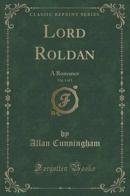 Lord Roldan, Vol  1 of 3 | Allan Cunningham Book | In-Stock
